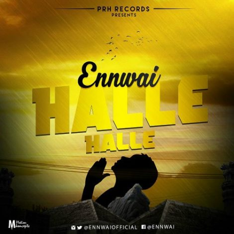 Ennwai – Halle Halle (Prod by itzCJ)