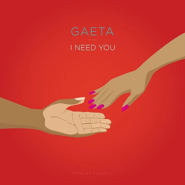 Gaeta – I Need You (Prod by Acekeyz)