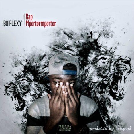 Boiflexy – Rap Mportormportor (Pod by Trapgod)