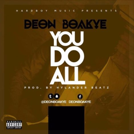 Deon Boakye – You Do All (Prod By Hylander Beatz)