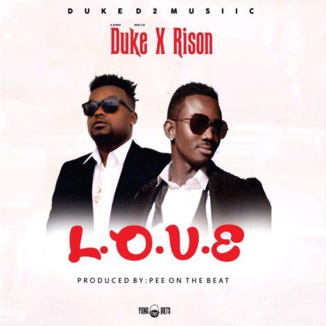 Duke – L.O.V.E (feat. Rison)(Prod By PEE Gh)