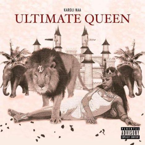 Karoli Naa – Ultimate Queen