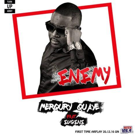 Merqury Quaye – Enemies (feat. Eugene)