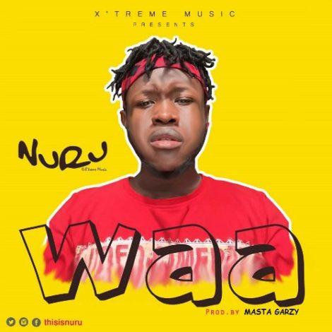 NuRu – Waa (Prod By Mix Masta Garzy)