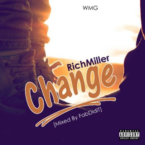 RichMiller – Change (Dirty Version)(Mixed by FabDidIt)