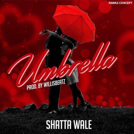 Shatta Wale – Umbrella (Prod By WillisBeatz)