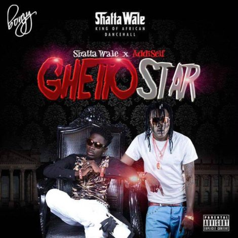 Shatta Wale – Ghetto Star (feat Addi Self)(Prod By Da Maker)