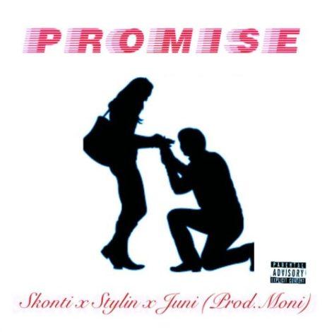 Skonti – Promise (Feat. x K Stylin x Juni)(Prod By Moni)