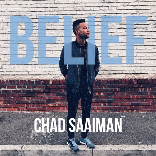 Chad Saaiman – Belief