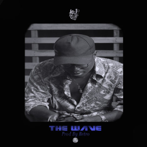 Ko-Jo Cue – The Wave (Prod. By Retro)