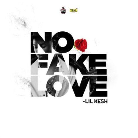 Lil Kesh – No Fake Love (Prod By Princeton)
