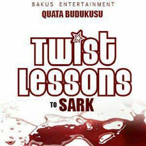 Quata Budukusu – Twist Lessons To Sark (Mixed by KV Bangerz)
