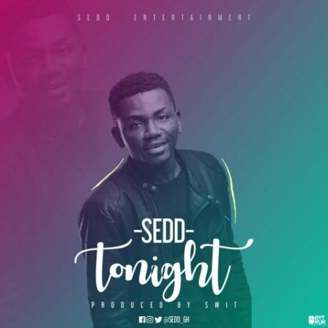 Sedd – Tonight (Prod By Swit)