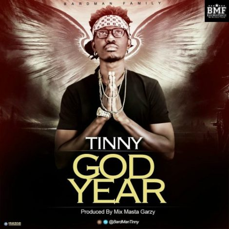 Tinny – God Year (Prod By Mix Masta Garzy)