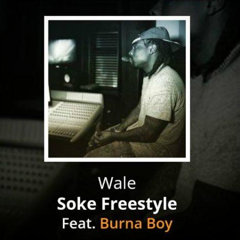 Wale – Soke Freestyle (feat Burna Boy)