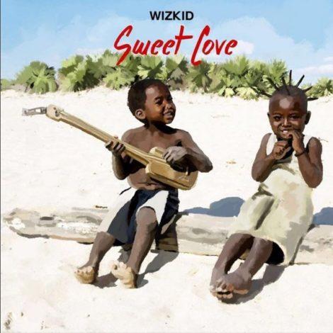 Wizkid – Sweet Love
