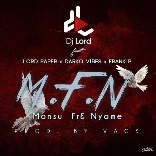 DJ Lord – M.F.N. (feat. Lord Paper x Frank P x Darko Vibes (Prod. by Vacs)(CLEAN)