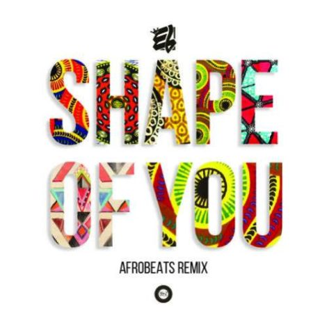 E.L – Shape Of You (Afrobeats Remix)