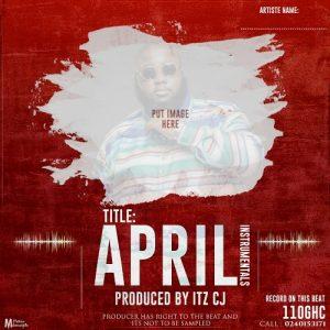 INSTRUMENTAL: April (Prod by itzCJ)