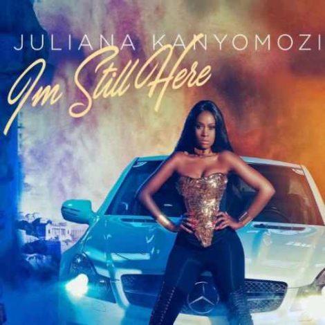 Juliana Kanyomozi – I'm Still Here (Prod. By Michael Fingerz)