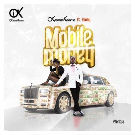 Okyeame Kwame – Mobile Money (feat. Ebony)