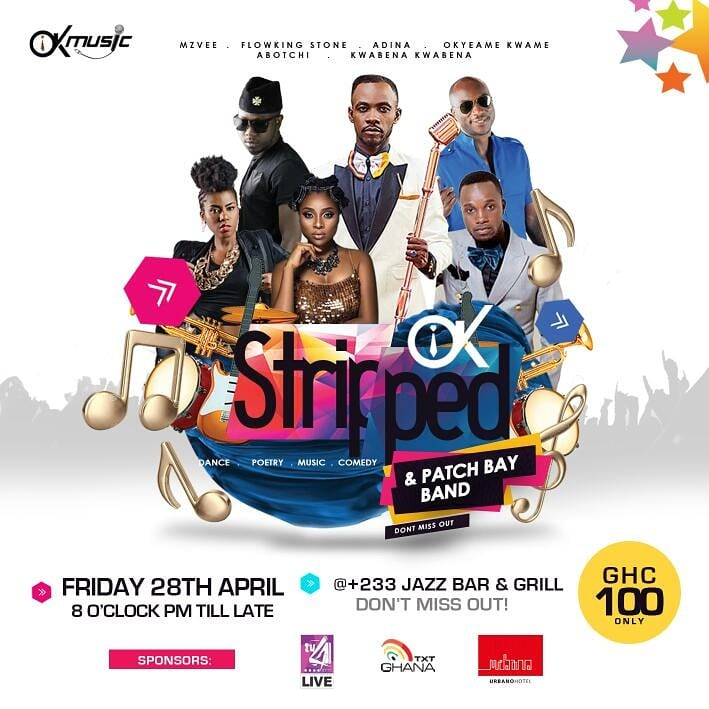 "Okyeame Kwame To Host 3rd Edition of ""OK Stripped"" Musical Concert"