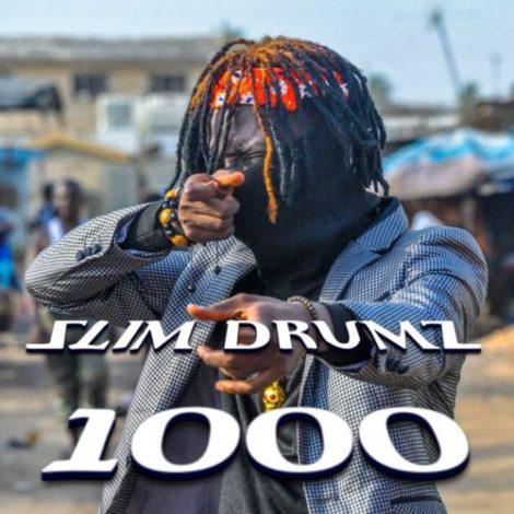 Slim Drumz – 1000 (Prod. By Slim Drumz)