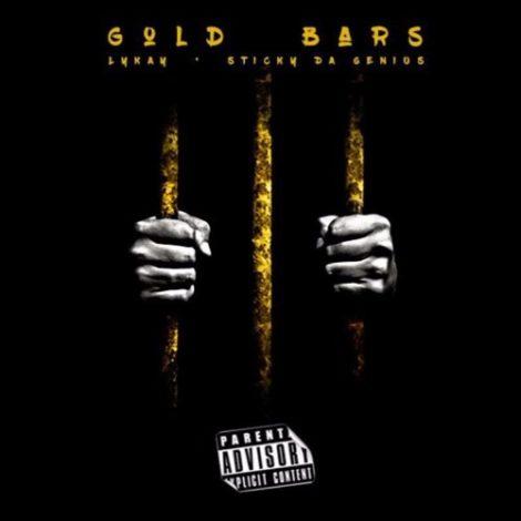 Sticky Da Genius – Gold Bars (Feat. Lykay )(Prod. By Alberto)