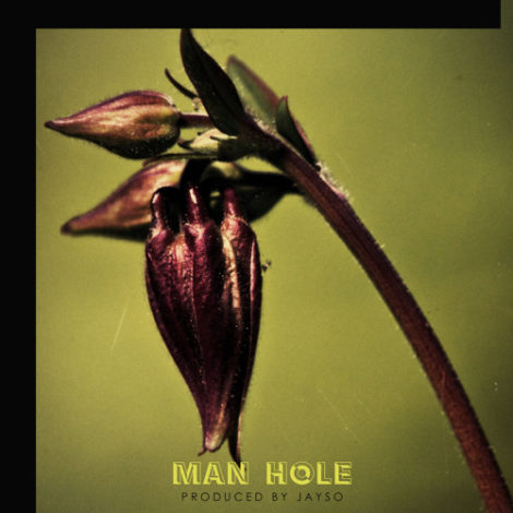 Akan – Man Hole (Prod. By Jayso)