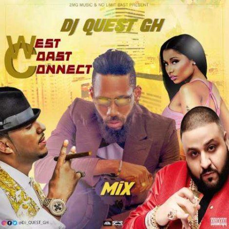 DJ Quest GH – West Coast Connect Mix