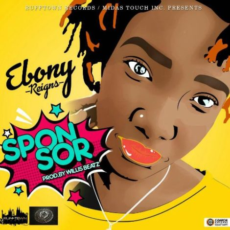 Ebony – Sponsor (Prod. By WillisBeatz)
