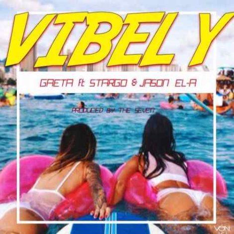 Gaeta – Vibely (feat. Stargo x Jason Ela)(Prod. By The Seven)