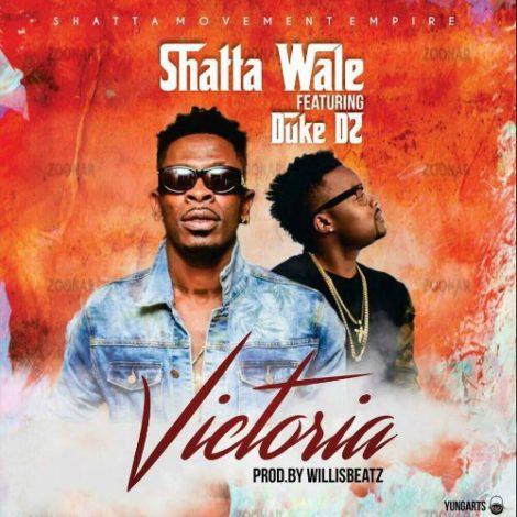 Shatta Wale – Victoria (feat. Duke D2)(Prod By WillisBeatz)