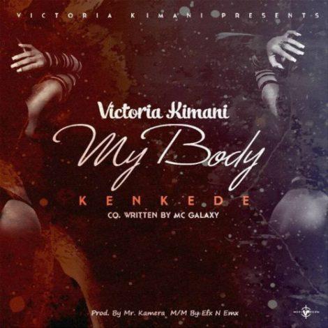 Victoria Kimani – Kenkede (My Body)(Prod By Mr. Kamera)