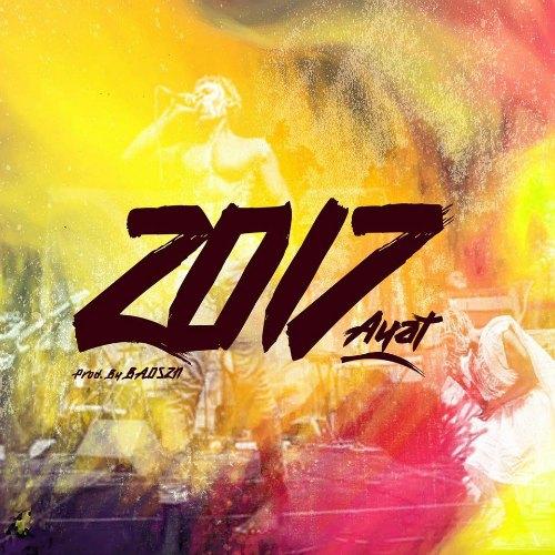 AYAT – 2017 (Prod. By BADSZN)