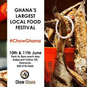 Chow Ghana: Ghana's First Local Food Festival
