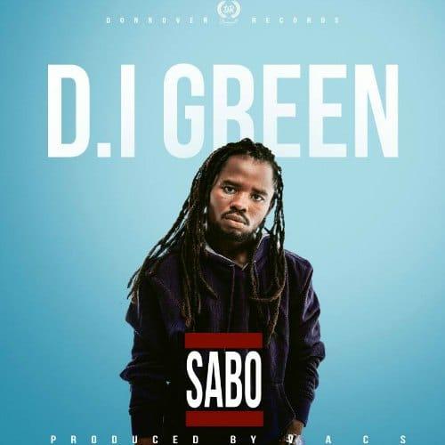 D.I Green – Sabo (Prod By Vacs)