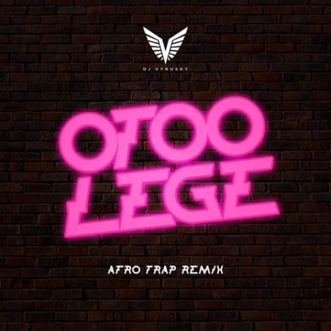 DJ Vyrusky – Otoolege (Afro Trap Remix)