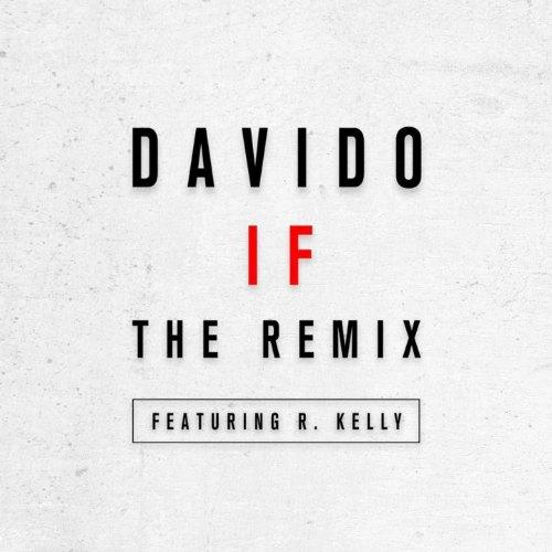 Davido – IF Remix (feat. R. Kelly)