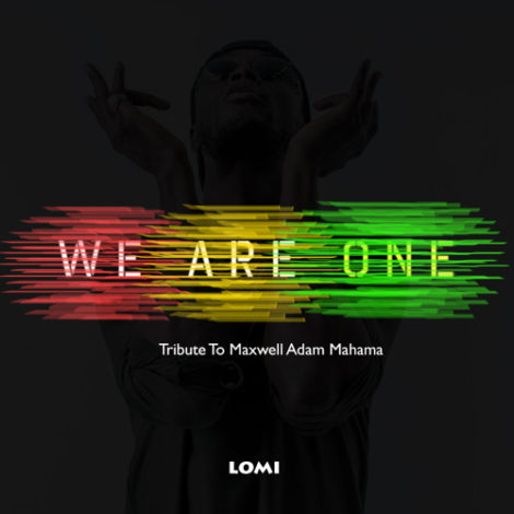 E.L – We Are One (Tribute to Maxwell Adam Mahama)(Prod By Sam 1)