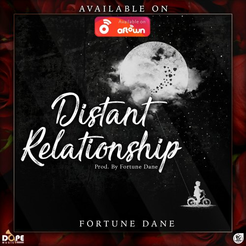 Fortune Dane – Distant Relationship (DIRTY)(Prod. By Fortune Dane)
