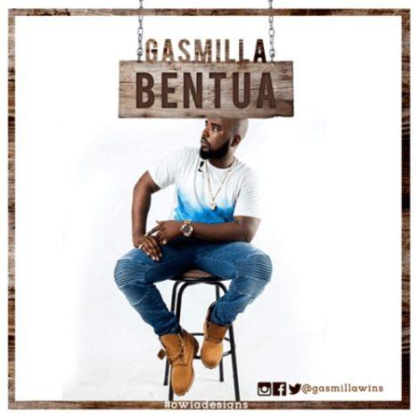 Gasmilla – Bentua (Prod. by DjHobby)