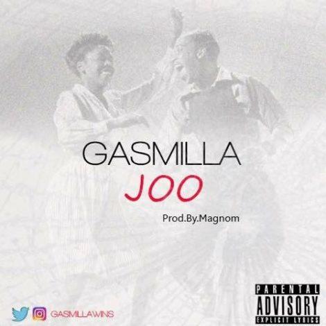 Gasmilla – Joo (Prod by Magnom)