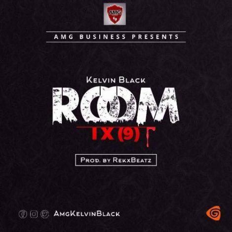 Kelvin Black – Room IX (9) (Prod. By Rekx Beatz)