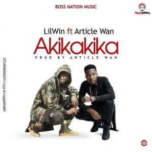 Lil Win - Akika Akika (feat. Article Wan)(Prod. by Article Wan)
