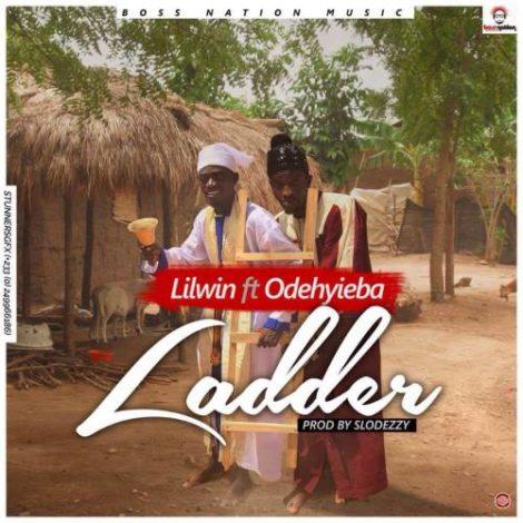 Lil Win – Ladder (feat. Odehyieba)(Prod. By Slo Deezy)