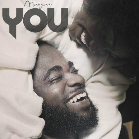 Maayaa – You (Prod By Maayaa & EKKO)