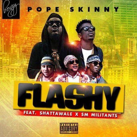 Pope Skinny – Kp3kp3l3mi (Flashy)(feat SM Militants x Shatta Wale)