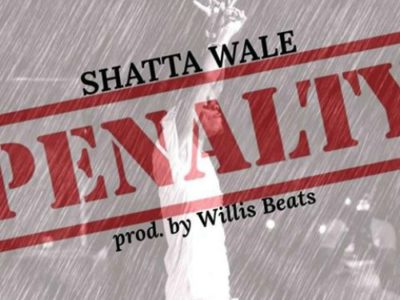 Shata Wale – Penalty (Prod By WillisBeatz)