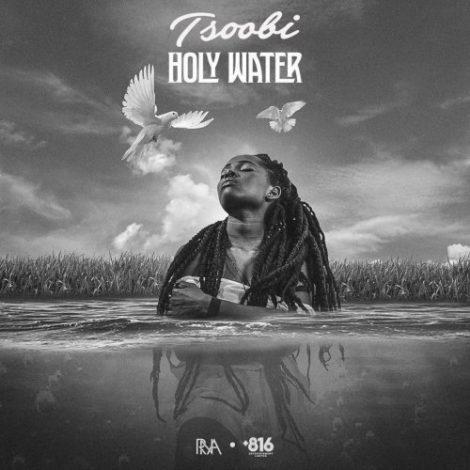 Tsoobi – Holy Water (Prod. By Syche & Beatz Dakay)